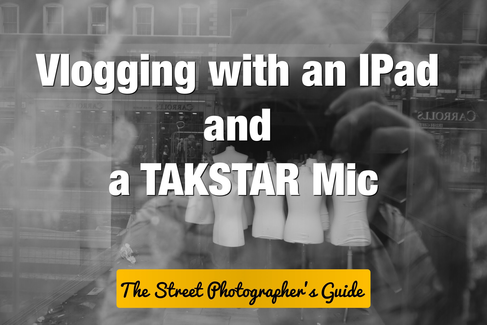 Vlogging in Dublin City with an IPad and TAKSTAR Mic
